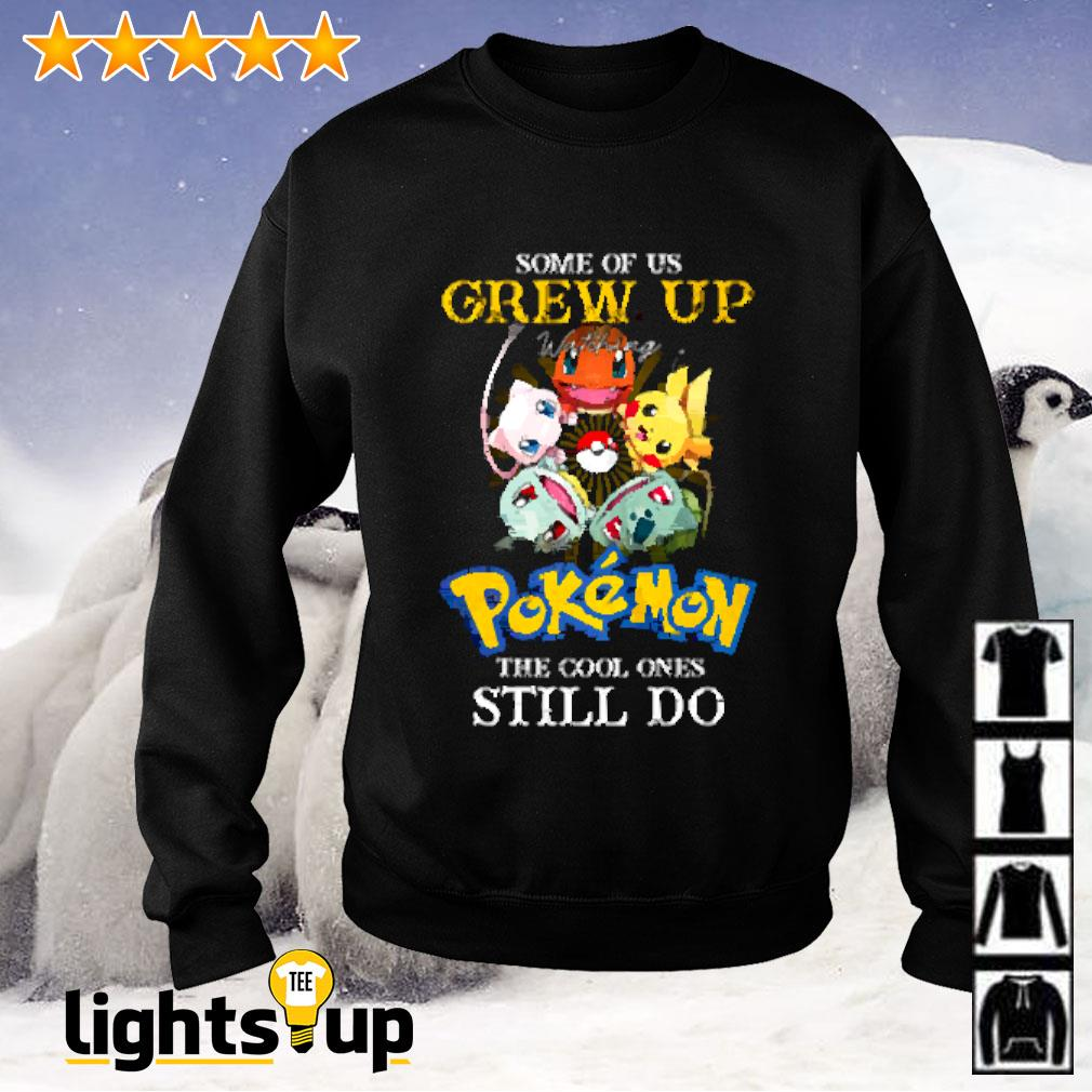 Some of us grew up watching Pokemon the cool ones still do Sweater