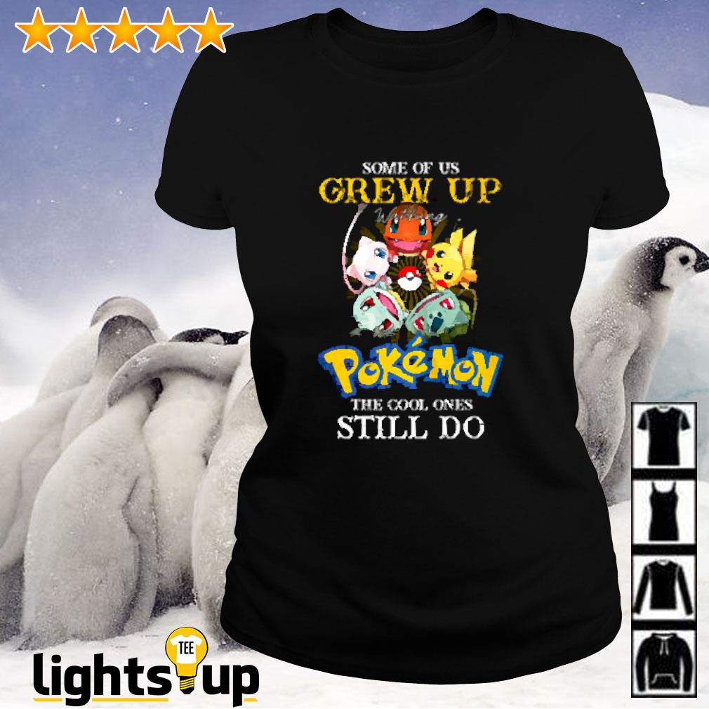 Some of us grew up watching Pokemon the cool ones still do Ladies-tee