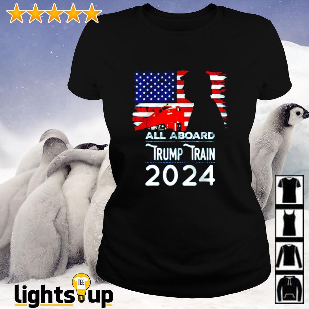 All aboard Trump train 2024 American flag Ladies-tee