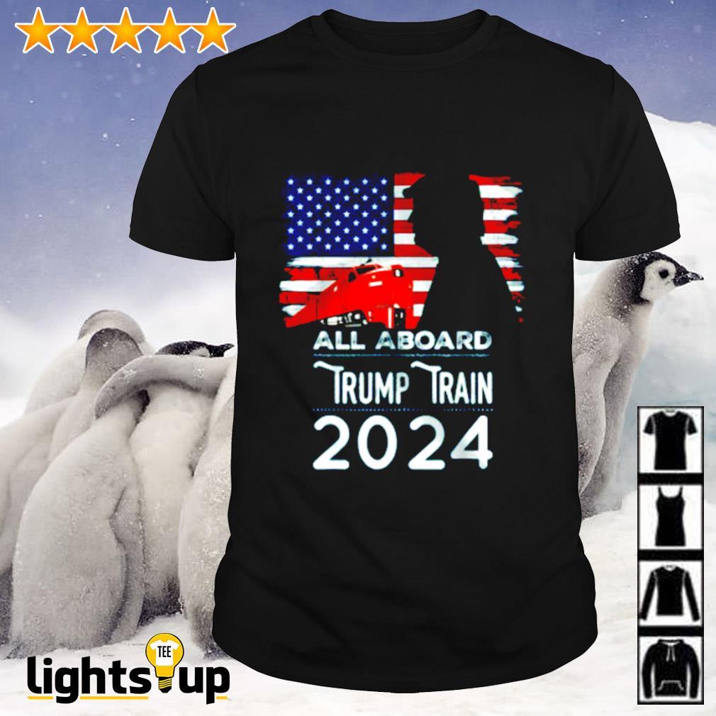 All aboard Trump train 2024 American flag shirt