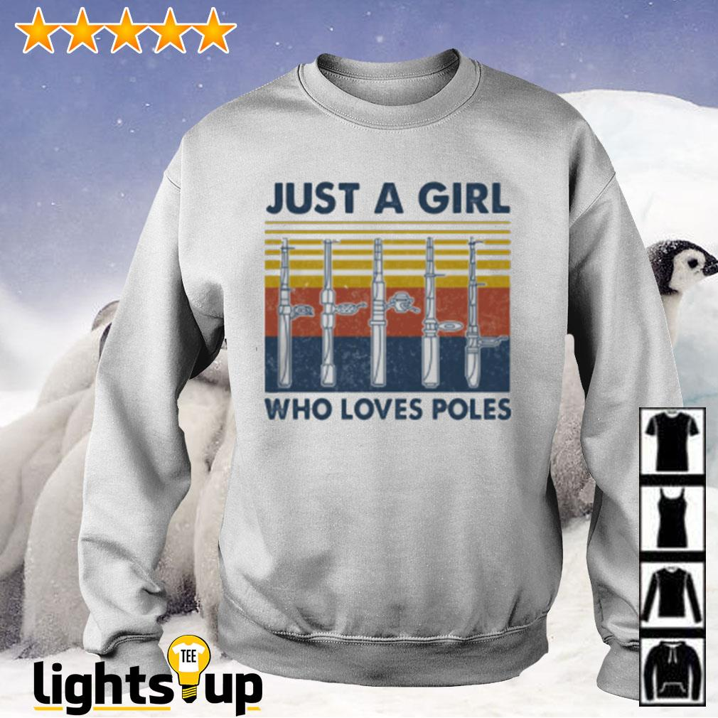 Just a girl who loves poles vintage Sweater