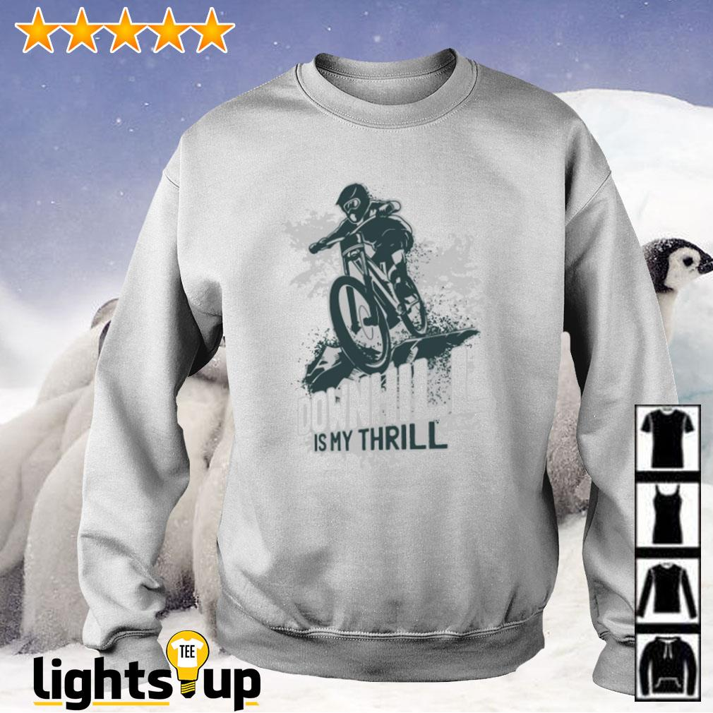 Mountain biking downhill is my thrill Sweater