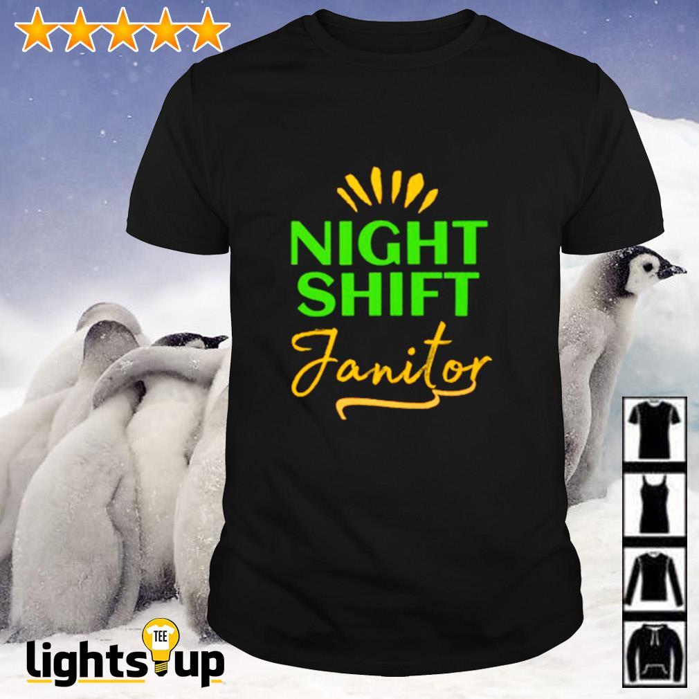Night Shift Janitor shirt