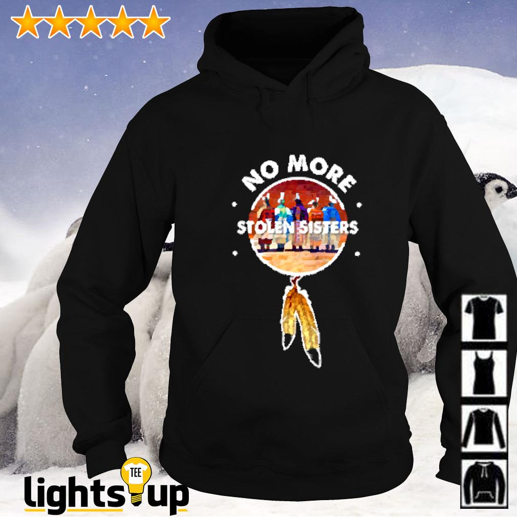No more stolen sisters American native Hoodie