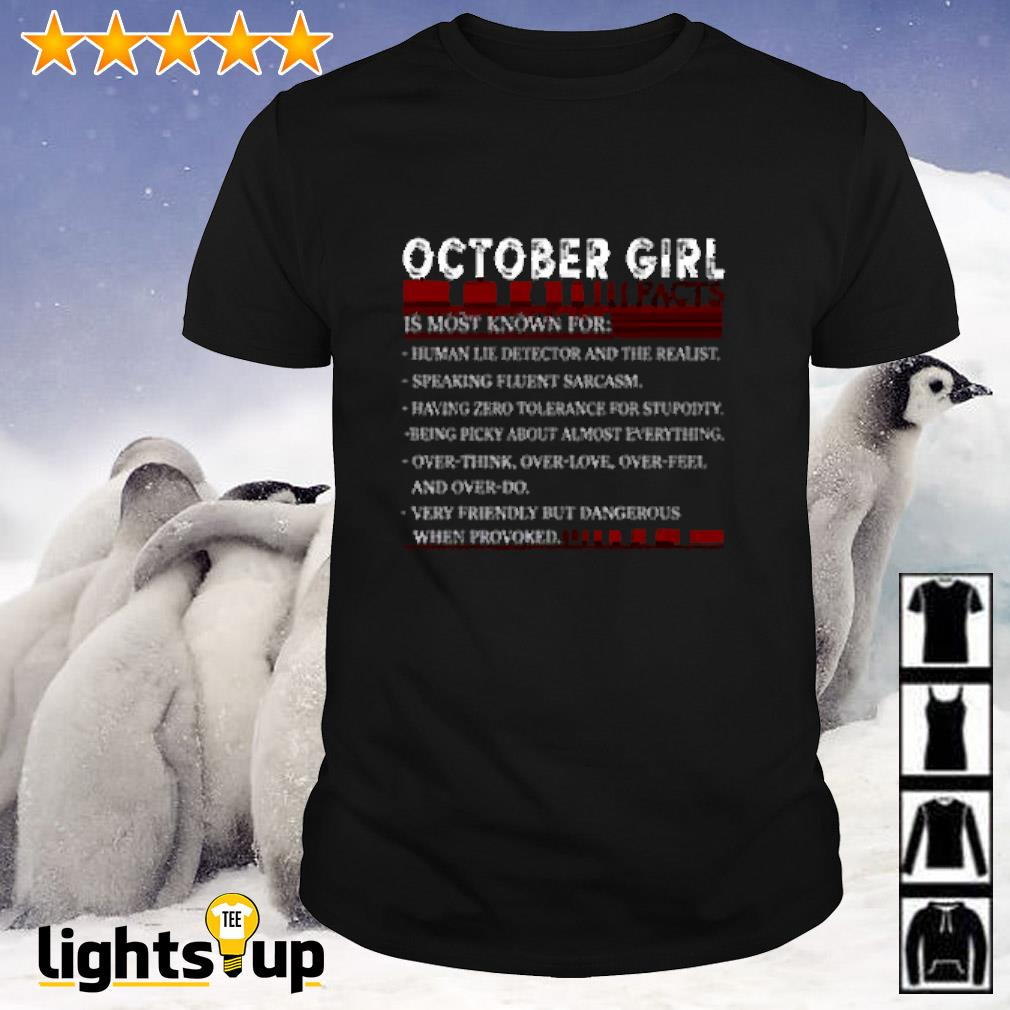 October girl facts is most known for human lie detector and the realist shirt