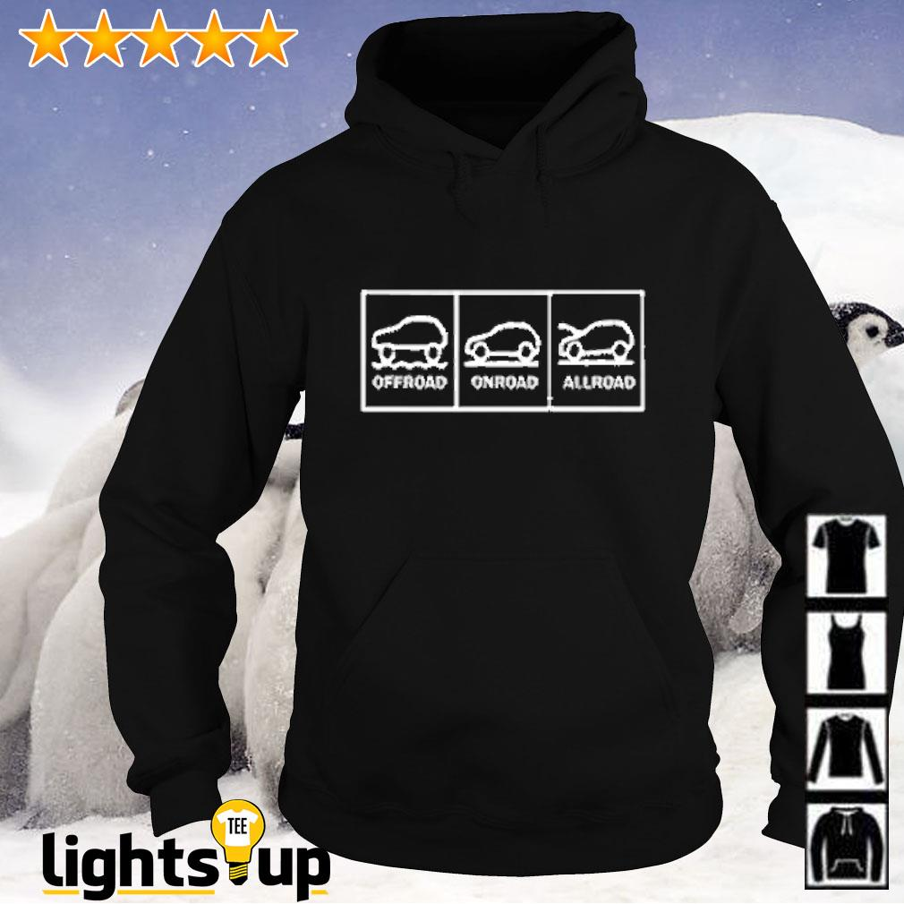 Offroad onroad allroad Hoodie