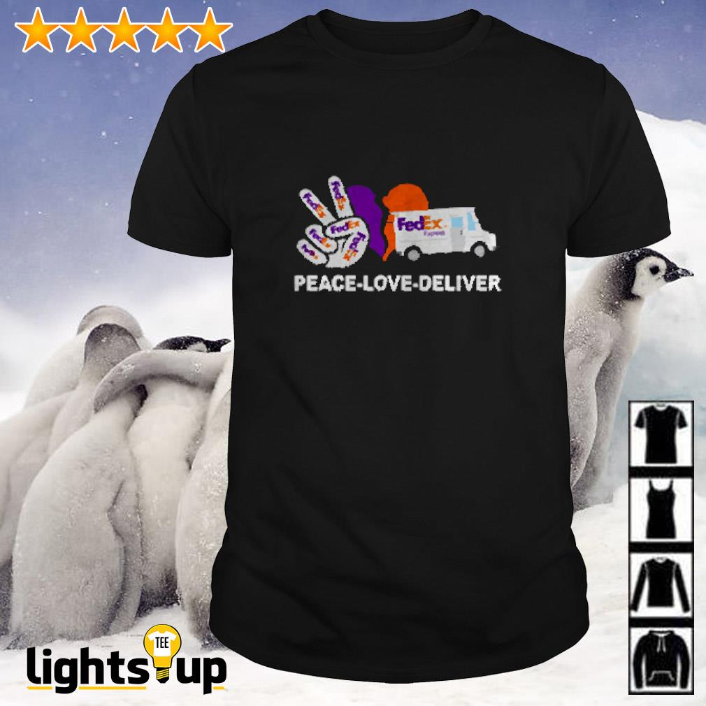 Peace love deliver FedEx express shirt