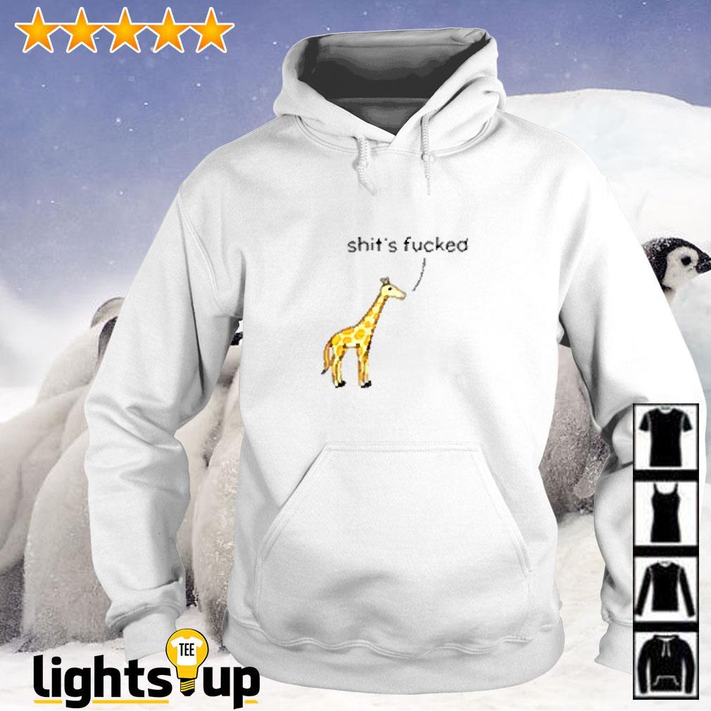 Shit's fucked giraffe Hoodie