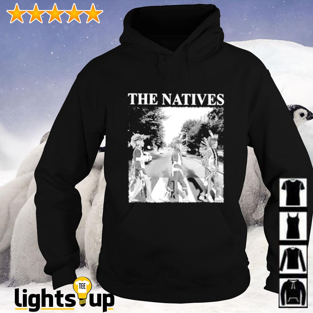 The natives Abbey Road Hoodie