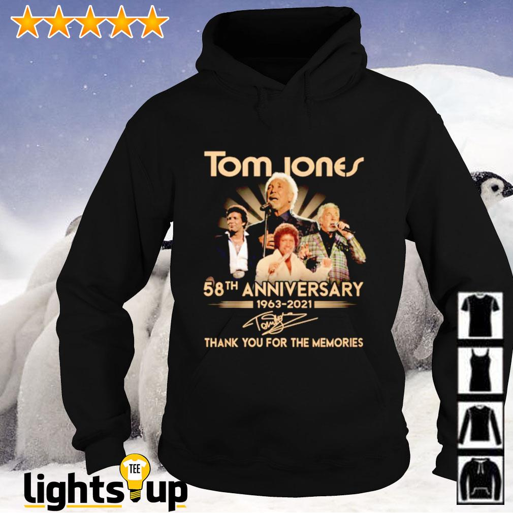 Tome Jones 58th anniversary 1963-2021 thank you for the memories signature Hoodie