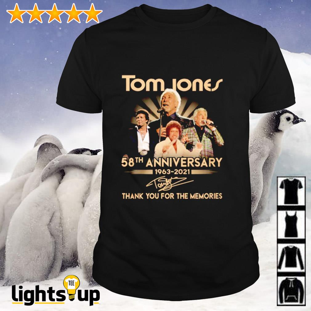 Tome Jones 58th anniversary 1963-2021 thank you for the memories signature shirt