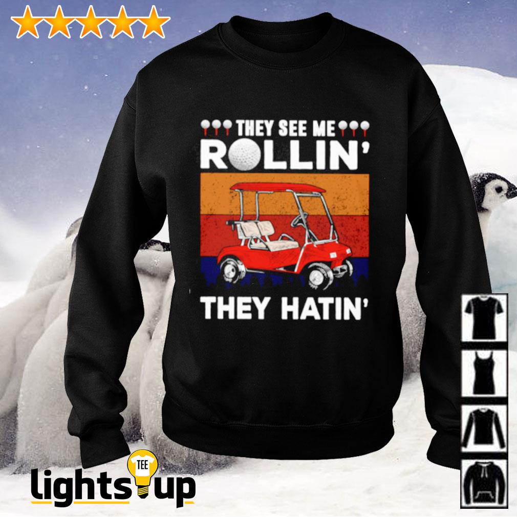 Vintage they see me rollin' they hatin' golf Sweater