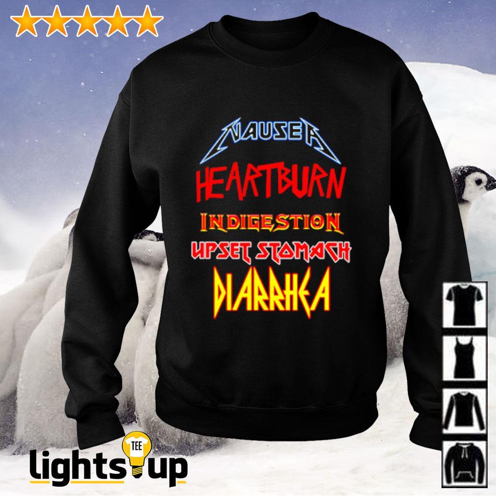 Nausea heartburn Indigestion upset stomach Diarrhea Sweater