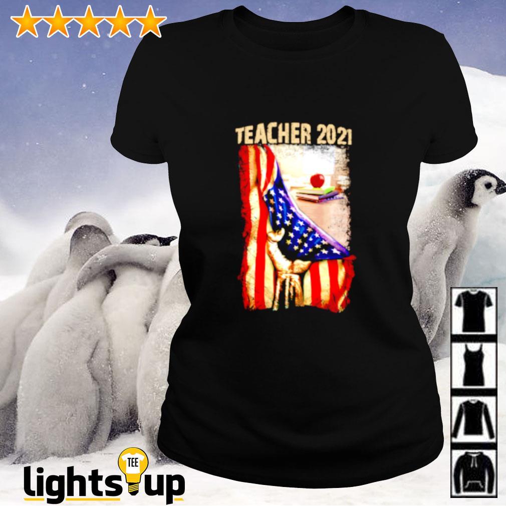 Teacher 2021 Appreciation American flag Ladies-tee
