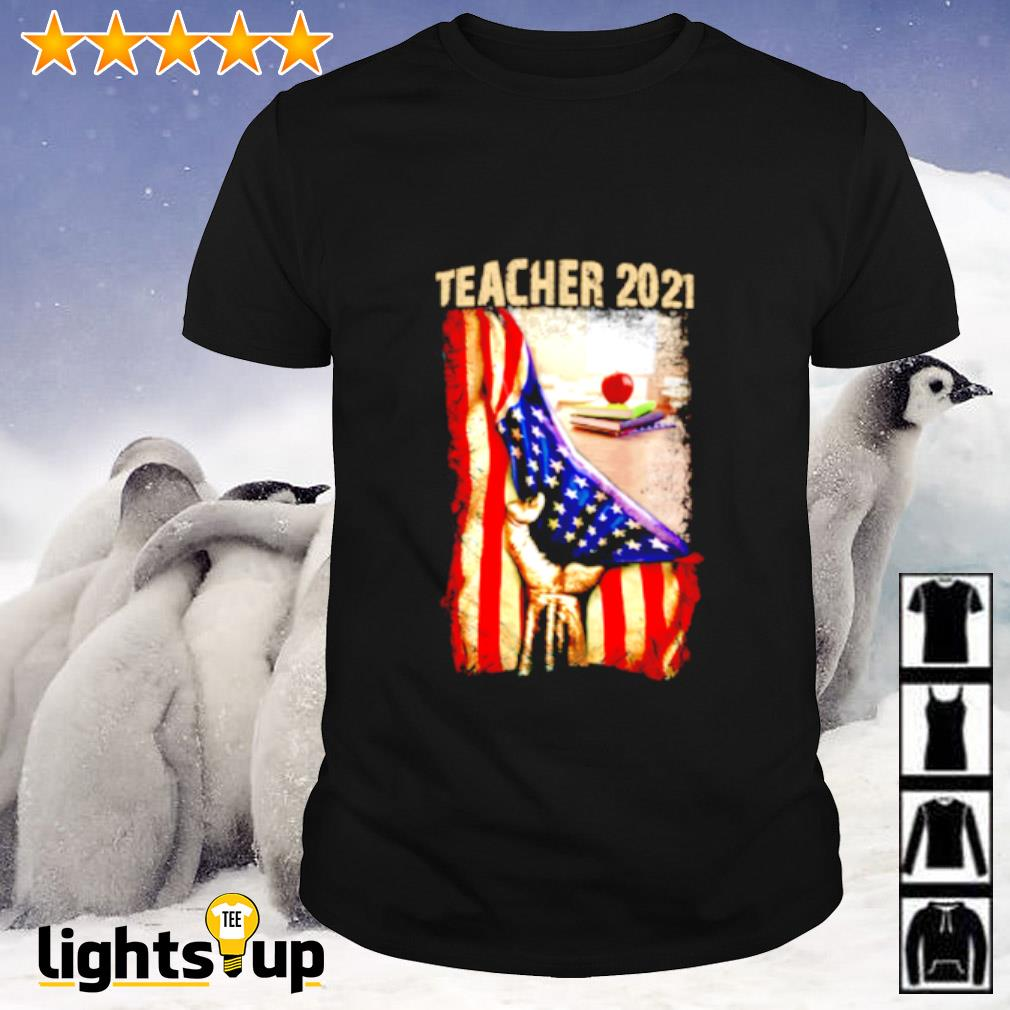 Teacher 2021 Appreciation American flag shirt